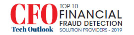 Top 10 Financial Fraud Detection Solution Companies - 2019