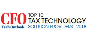 Top 10 Tax Technology Solution Providers - 2018