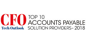 Top 10 Accounts Payable Solution Providers - 2018