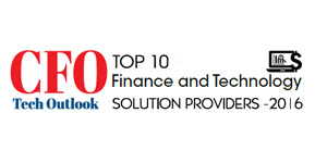 Top 10 Finance and Technology Solution Providers 2016