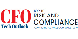 Top 10 Risk and Compliance Consulting/Services Companies - 2019