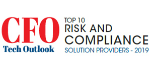 Top 10 Risk and Compliance Solution Providers - 2019