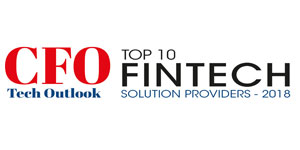 Top 10 Fintech Solution Providers - 2018