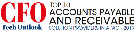 Top 10 Accounts Payable and Receivable Solution Companies in APAC - 2019