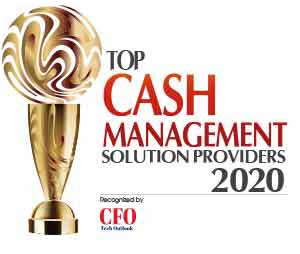 Top 10 Cash Management Solution Companies - 2020